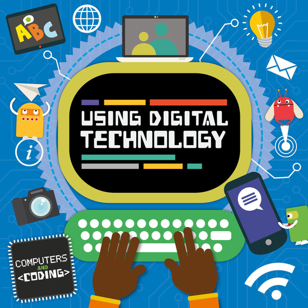 Computers and Coding: Using Digital Technology | Children's Books | Non-Fiction Books | BookLife Publishing Ltd