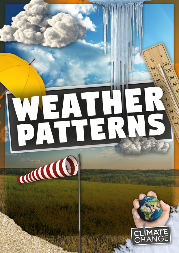 Climate Change: Weather Patterns | Children's Books | Non-Fiction Books | BookLife Publishing Ltd
