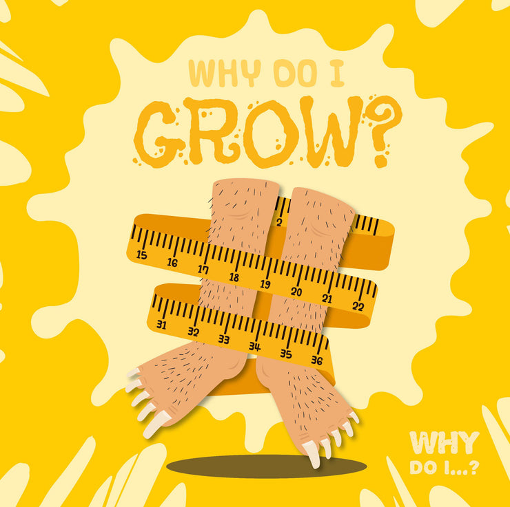 Why Do I Grow? | Children's Books | Non-Fiction Books | BookLife Publishing Ltd