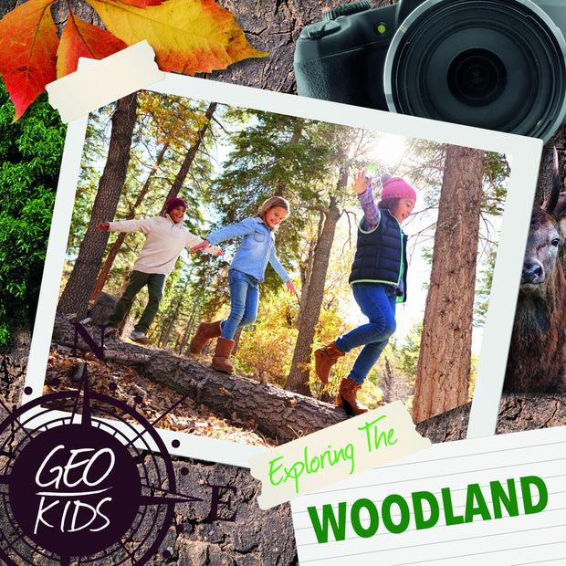 Geo-Kids: Exploring the Woodland | Children's Books | Non-Fiction Books | BookLife Publishing Ltd