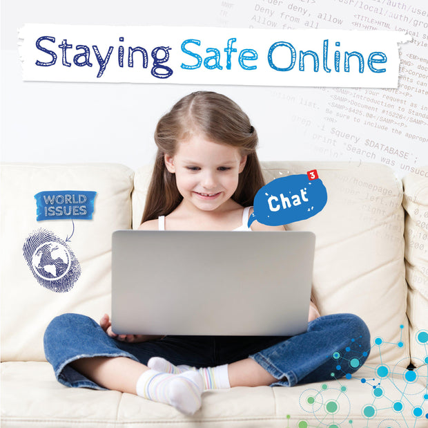 World Issues: Staying Safe Online | Children's Books | Non-Fiction Books | BookLife Publishing Ltd