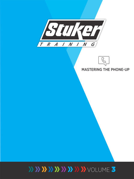 Mastering the Phone Up - Stuker Training Manual