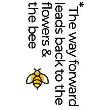 The way forward leads back to the flowers & the bee - Eco message T-shirt