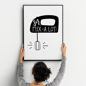 Kitchen MOTIVATIONAL Sir Mix A Lot Prints Funny Food Quotes A4 A3+A2 Posters Wall Art Home White