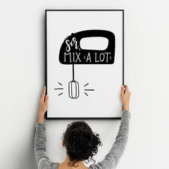 Kitchen MOTIVATIONAL Sir Mix A Lot Prints Funny Food Quotes A4 A3+A2 Posters Wall Art Home Black