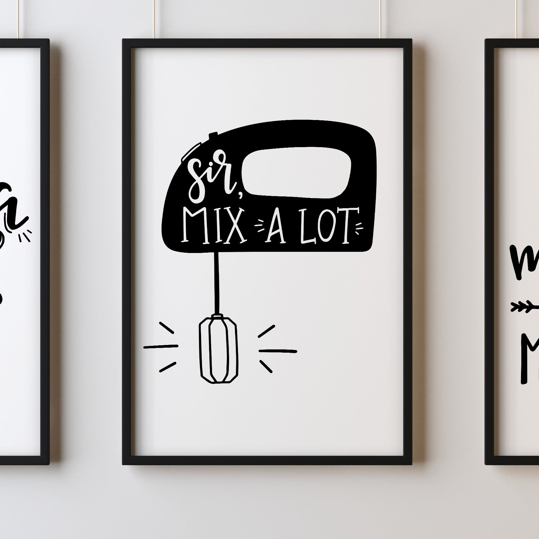 Kitchen MOTIVATIONAL Sir Mix A Lot Prints Funny Food Quotes A4 A3+A2 Posters Wall Art Home
