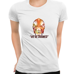 CP3O We are Doomed Famous Star Wars character quote Women Movie White Tee