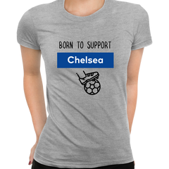 Women Born to Support For Chelsea Football Club Ladies Eco Crew Neck Grey T-Shirt