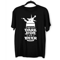 Come to the dark side of the Beer Funny Geek Star Wars T-Shirt