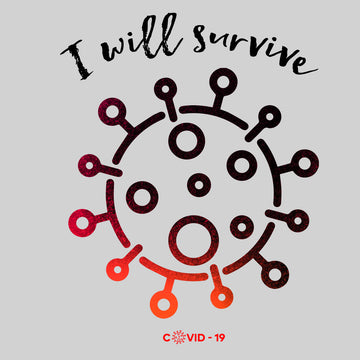 Covid19 I will Survive Unisex Black White & Grey T-shirt