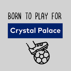Born to Play For Crystal Palace Football Club Baby & Toddler Body Suit White