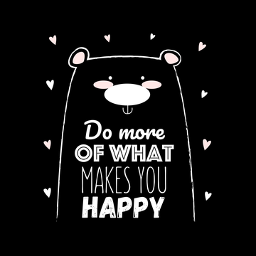 Unisex Funny Animal Quote Shirt Do More of What Makes you Happy Dog White T-shirt
