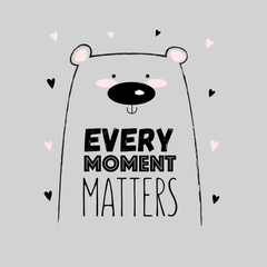 Every Moment Matters Animal Quote Funny Unisex White Tank Top