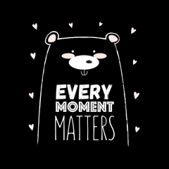 Every Moment Matters Animal Quote Funny Women Black T Shirt