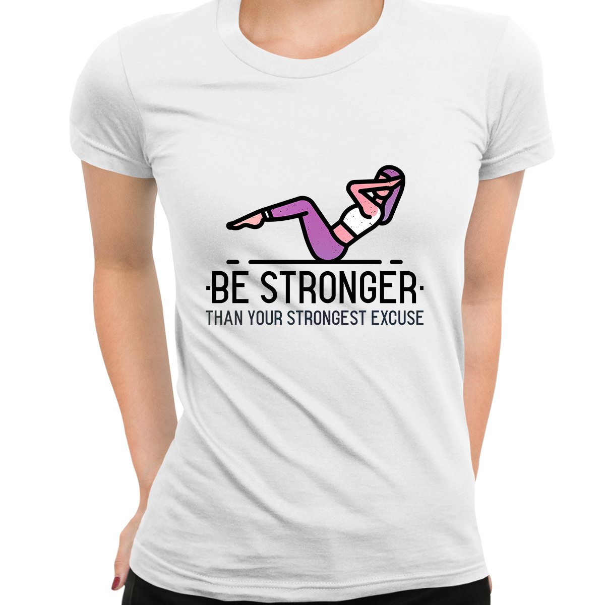Fitness Be stronger Than your Strongest excuse Exercise Women White T Shirt