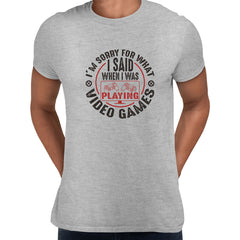 Mens Gaming T-Shirt Old School Gamer Retro Video I am Sorry What I said Grey Unisex T-Shirt