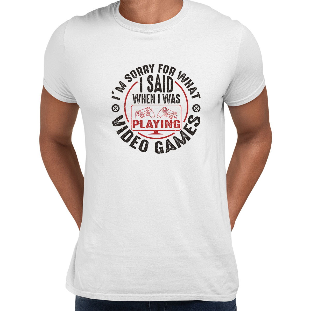Mens Gaming T-Shirt Old School Gamer Retro Video I am Sorry What I said Unisex White T-Shirt