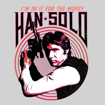 Han Solo The Greatest Smuggler in the Galaxy Far Far Away Star Wars White T-shirt