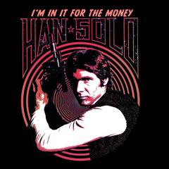 Han Solo The Greatest Smuggler in the Galaxy Far Far Away Star Wars T-shirt