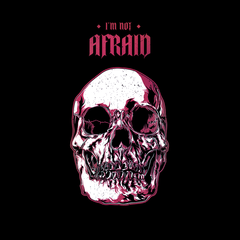 I Am Not Afraid Death Human Skull Design Black T-shirt for Women Free Delivery