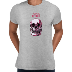 I Am Not Afraid Death Human Skull Design Free Delivery Grey Unisex T-shirt