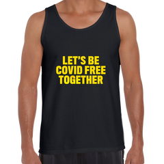 Let's Be Covid 19 Free Together Stay Home Black Tank Top