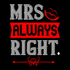Mrs always right - valentine's day T-shirt edition