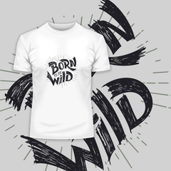 Born to Be Wild Harley Davidson Quote Biking Typography White T-shirt
