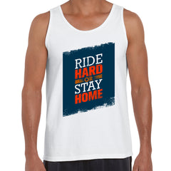 Ride Hard Or Ride Home Bike Motivation Quote Tank Top