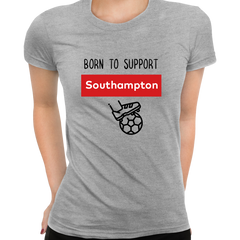 Women Born to Support For Southampton Football Club Ladies Eco Crew Neck Grey T-Shirt