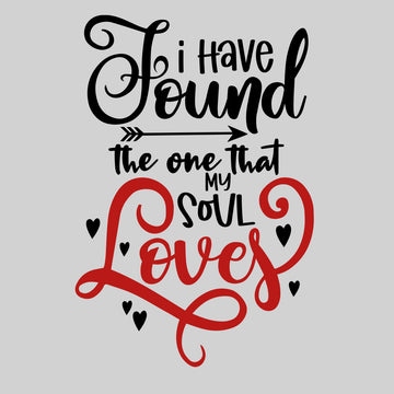 I have found the one that my soul loves Valentines Love T-shirt for men White Unisex T-Shirt