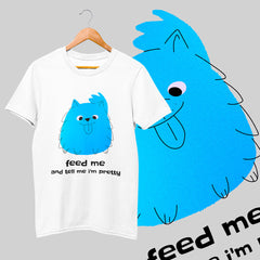 100% Eco T-shirt Furry Dog with its Tongue Out - Feed Me & Tell Me I am Pretty