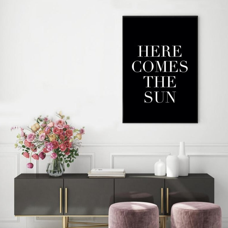 'HERE COMES THE SUN' PRINT