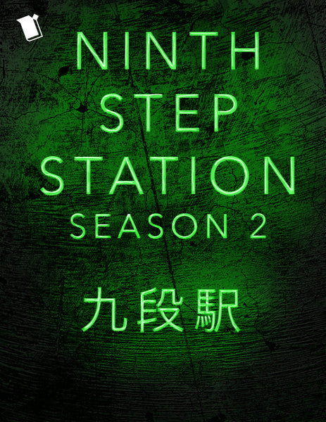 Ninth Step Station Season 2