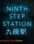 Pre-Order: NINTH STEP STATION