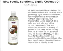Load image into Gallery viewer, Now Foods, Solutions, Liquid Coconut Oil, Pure Fractionated