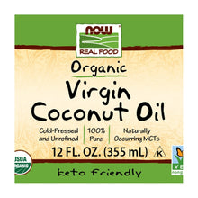 Load image into Gallery viewer, Now Foods, Real Food, Organic, Virgin Coconut Oil, 12 fl oz (355 ml)