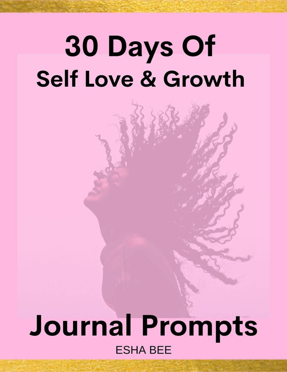 30 Days Of Self Love & Growth Ebook