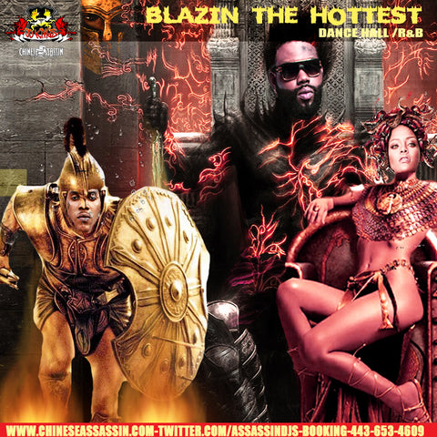 Blazin The Hottest