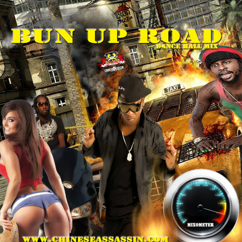 Bun Up Road (Dance Hall Mix)