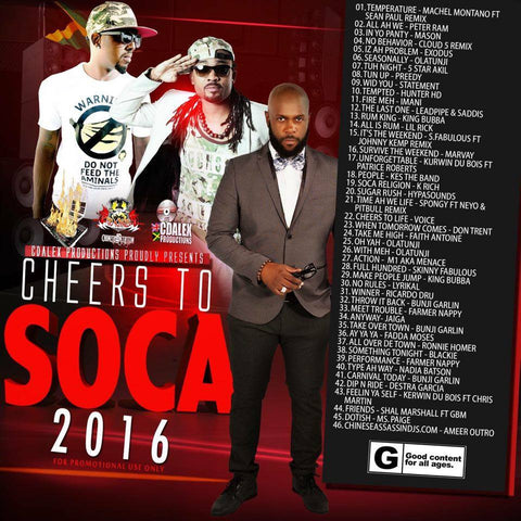 Cheers To Soca (2016 Soca)