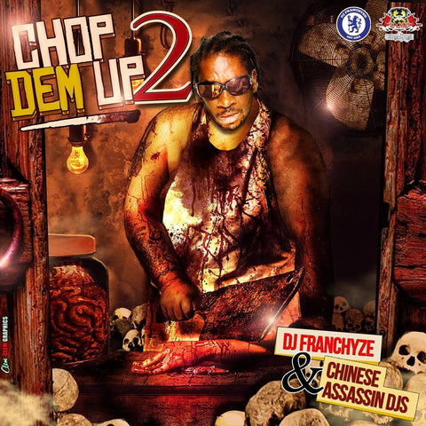 Chop Dem Up 2 (Exclusive)