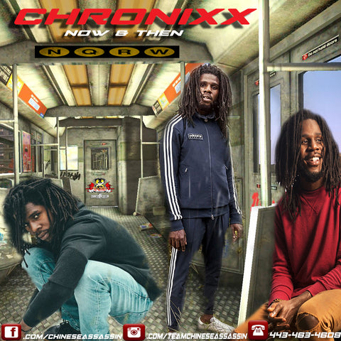Chronixx Now & Then (Seriously Mad)