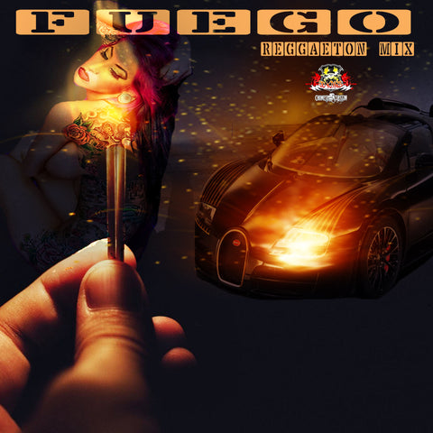 Fuego Reggaeton Hits (HOT HOT)