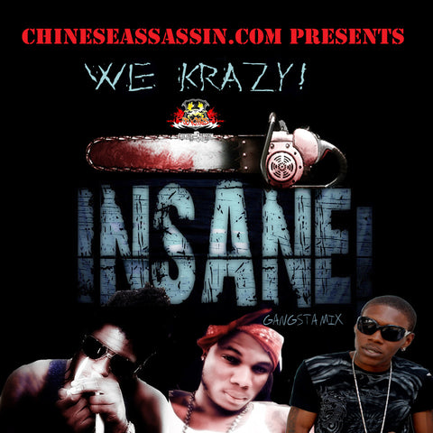Krazy & Insane Gangsta Mix