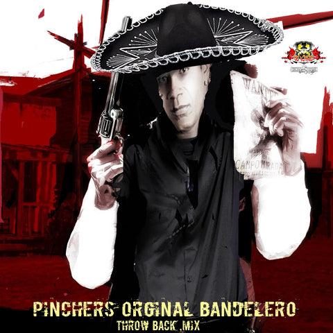 PINCHERS ORGINAL BANDELERO