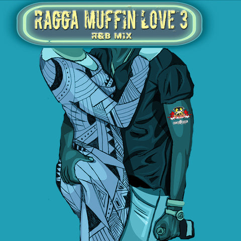 Ragga Muffin Love 3