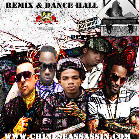 REMIX & DANCE HALL (VERY HOT)