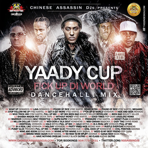 Yaady Cup  F!ck Up Di World