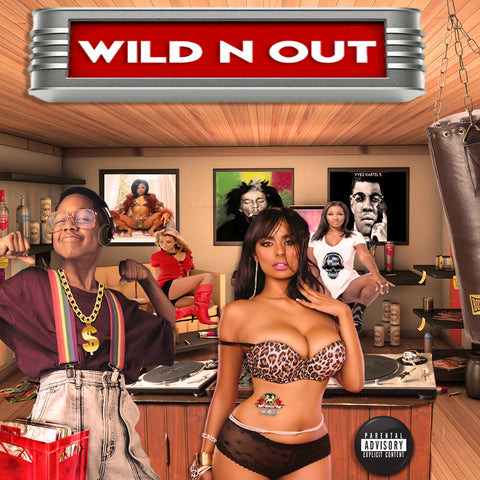 Wild N Out (UP UP UP)